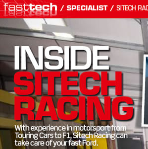 Sitech Racing featured in Fast Ford as Specialist
